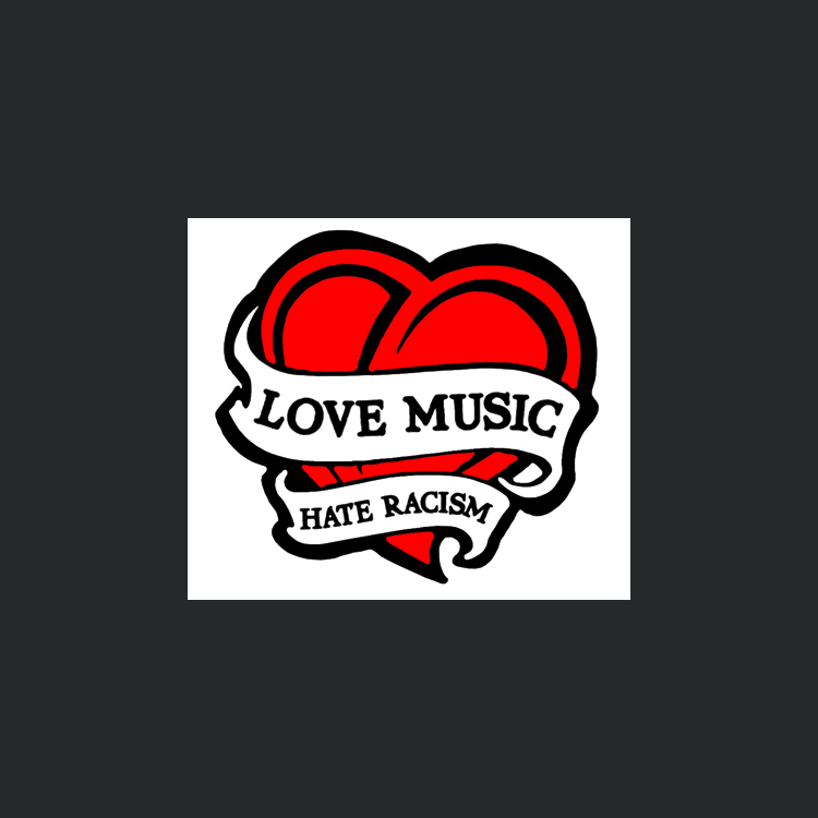 Love Music, Hate Racism